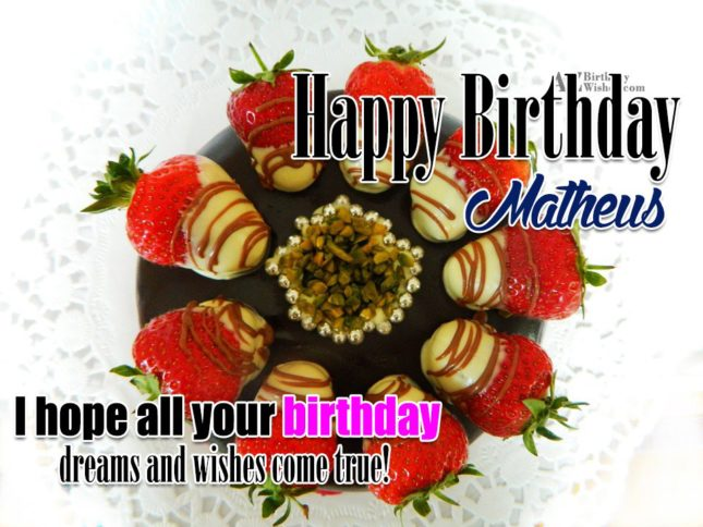 Happy Birthday Matheus - AZBirthdayWishes.com