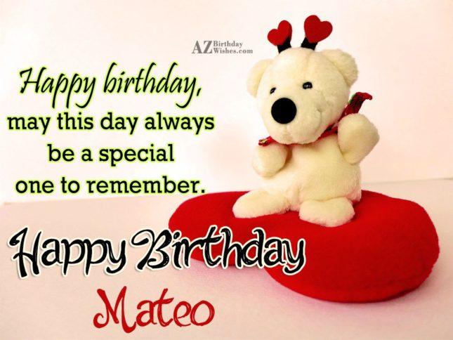 Happy Birthday Mateo - AZBirthdayWishes.com