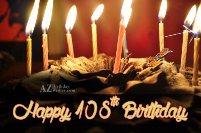 108th birthday greetings… - AZBirthdayWishes.com