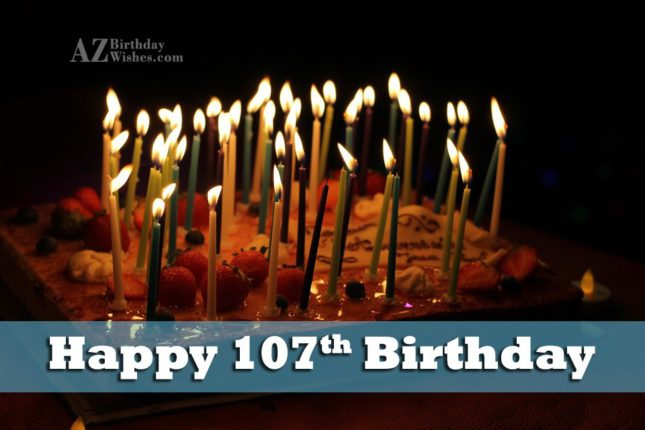 107th birthday greetings… - AZBirthdayWishes.com