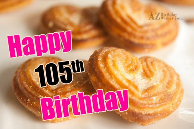 Happy 106th birthday… - AZBirthdayWishes.com