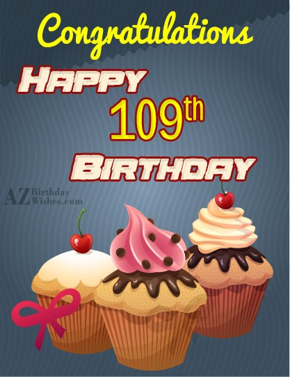 A very happy 109th birthday… - AZBirthdayWishes.com