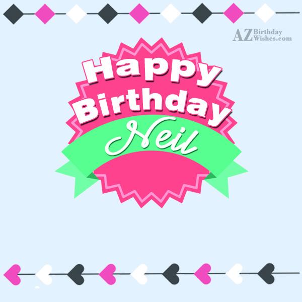 Happy Birthday Neil - AZBirthdayWishes.com