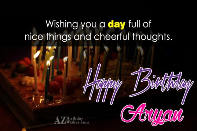 Happy Birthday Aryan - AZBirthdayWishes.com
