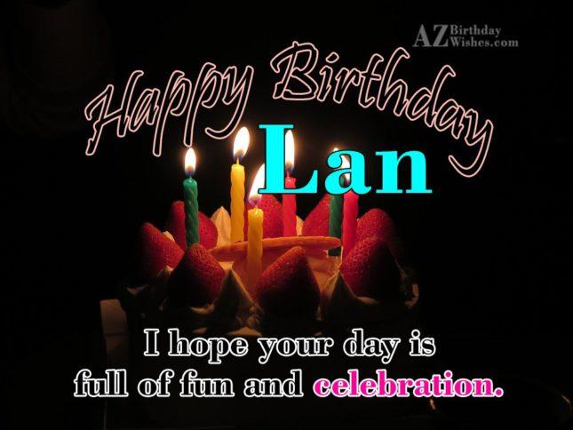 Happy Birthday Lan - AZBirthdayWishes.com