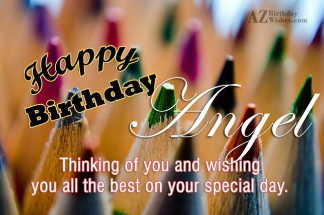 Happy Birthday Angel - AZBirthdayWishes.com