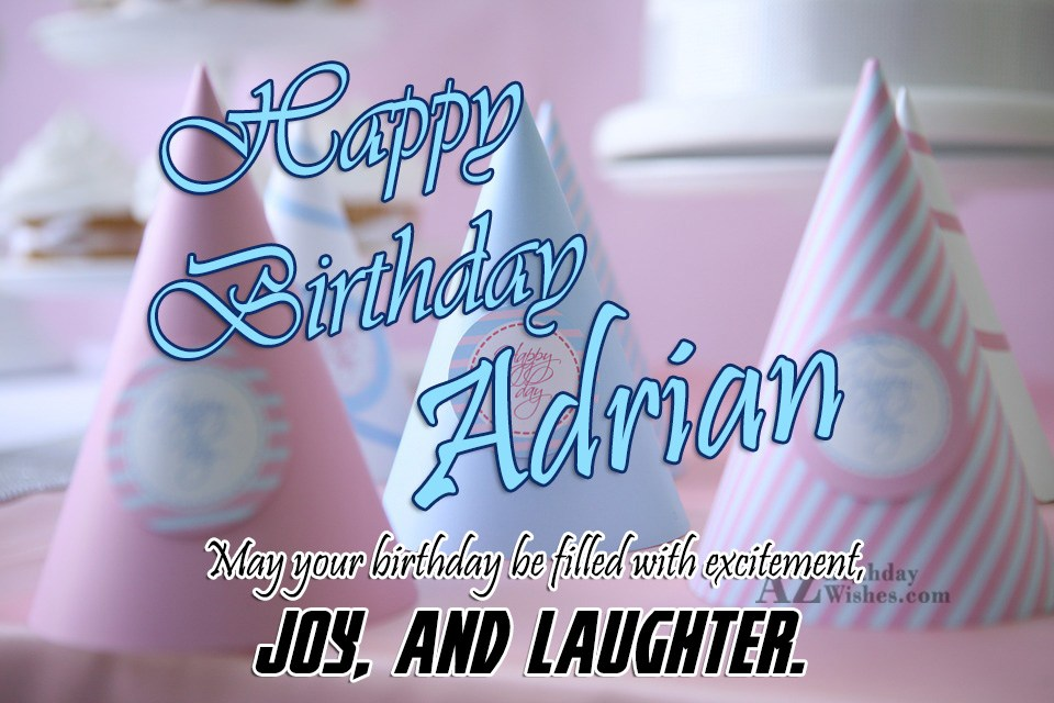 Happy Birthday Adrian