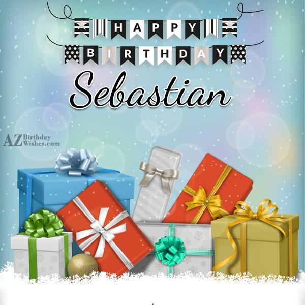 Happy Birthday Sebastian - AZBirthdayWishes.com