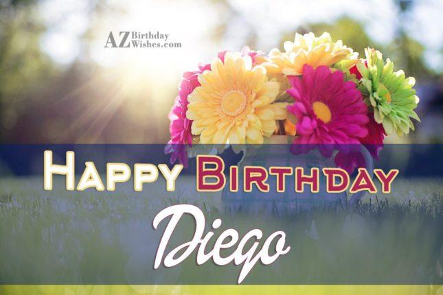 Happy Birthday Diego - AZBirthdayWishes.com
