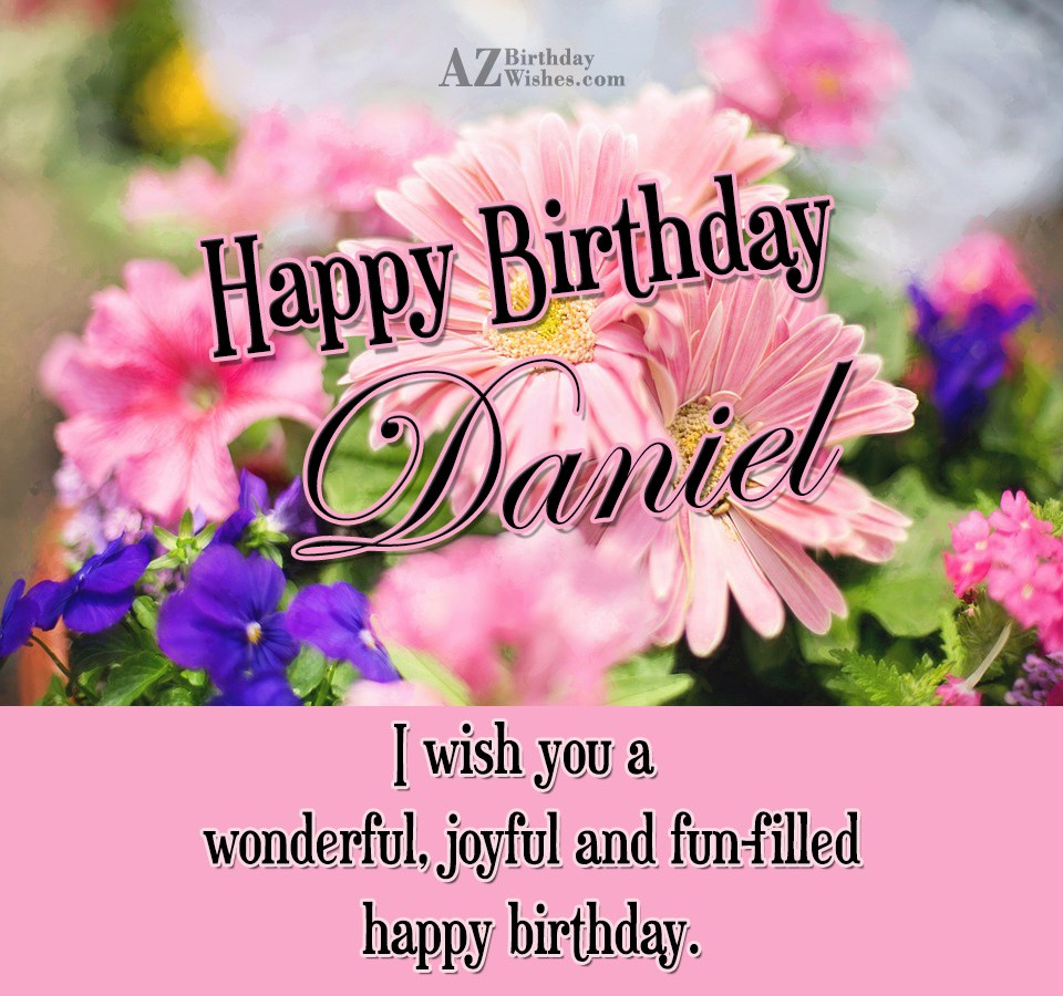 Happy Birthday Daniel