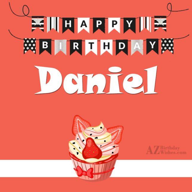 Happy Birthday Daniel - AZBirthdayWishes.com