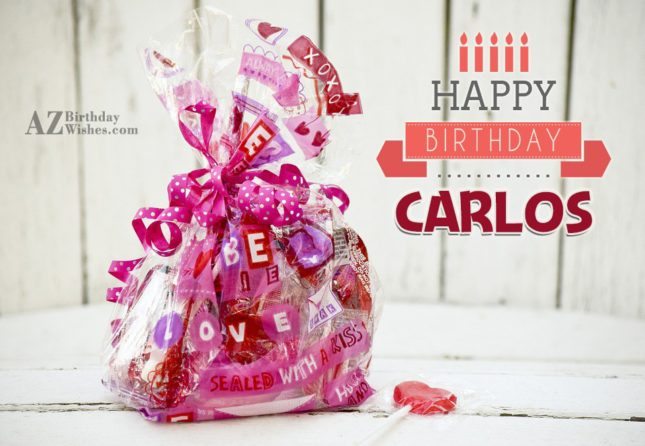 Happy Birthday Carlos - AZBirthdayWishes.com
