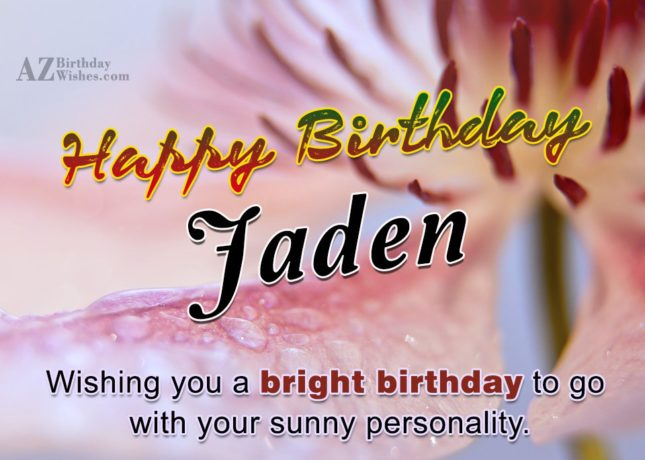 Happy Birthday Jaden - AZBirthdayWishes.com