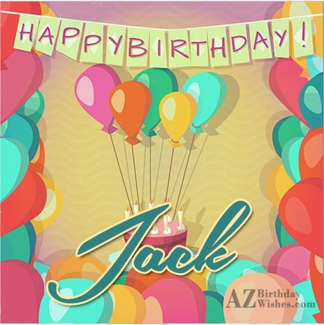 Happy Birthday Jack - AZBirthdayWishes.com