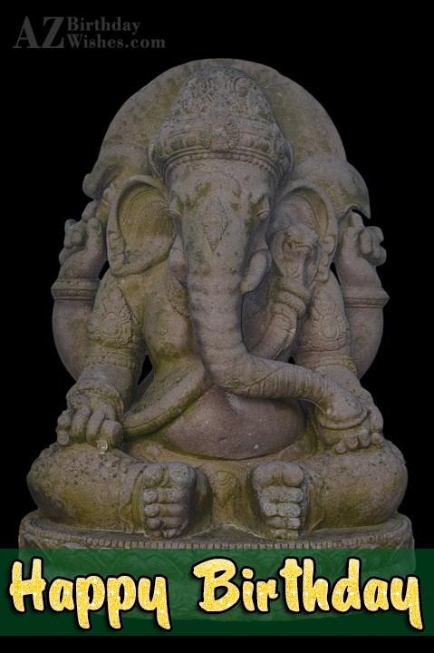 Happy birthday wish on the statue of Ganesha… - AZBirthdayWishes.com