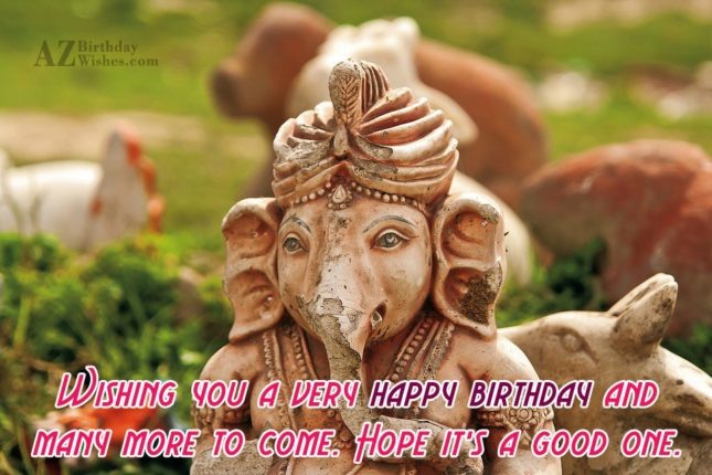 Wishing a very happy birthday on an old statue of Ganesha… - AZBirthdayWishes.com
