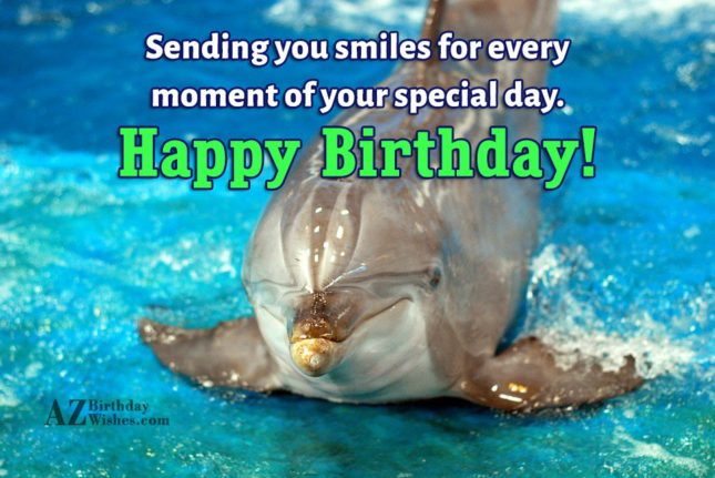 sending you smiles for every… - AZBirthdayWishes.com