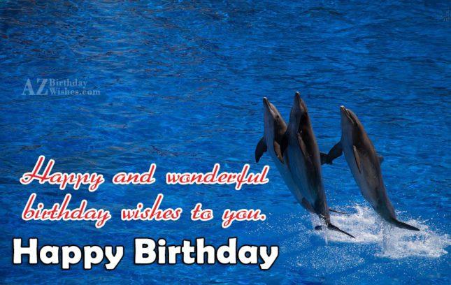Happy and wonderful birthday… - AZBirthdayWishes.com
