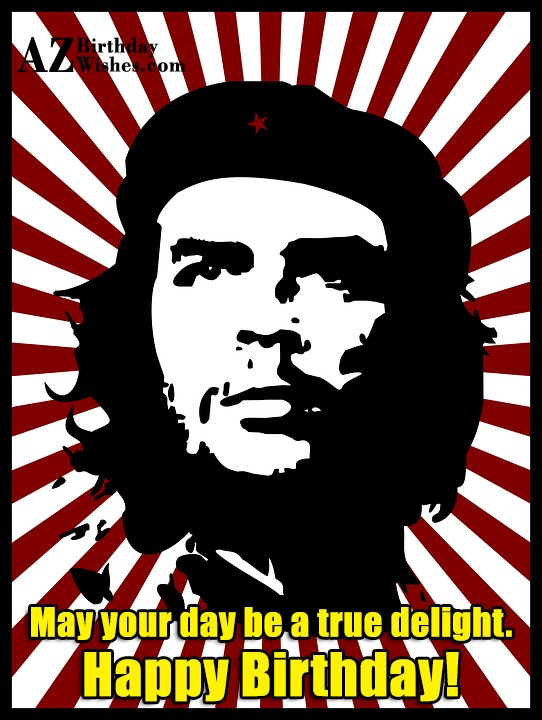 Happy birthday on poster of Che Guera… - AZBirthdayWishes.com