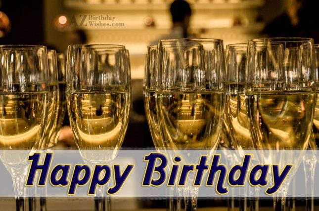 Happy birthday greeting on Champagne glasses… - AZBirthdayWishes.com