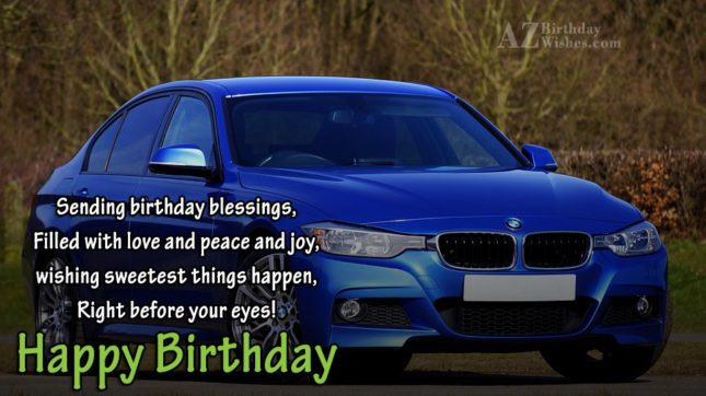 Sending birthday blessings on a royal blue car… - AZBirthdayWishes.com