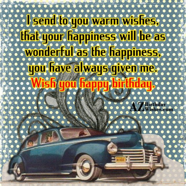 I send to you warm… - AZBirthdayWishes.com