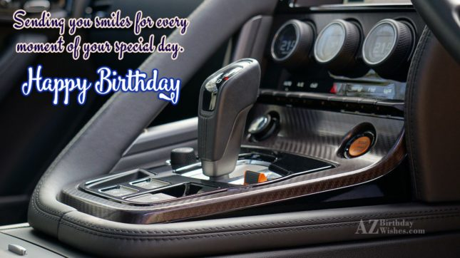 Sending you smiles… - AZBirthdayWishes.com