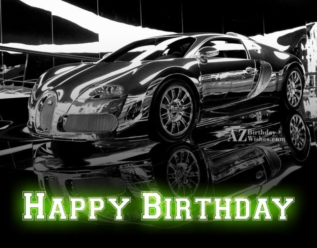 Happy Birthday wish on car… - AZBirthdayWishes.com