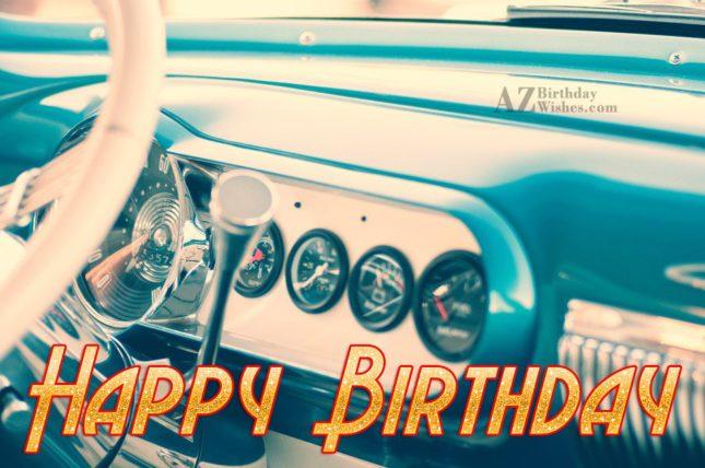 Happy birthday greeting on car… - AZBirthdayWishes.com