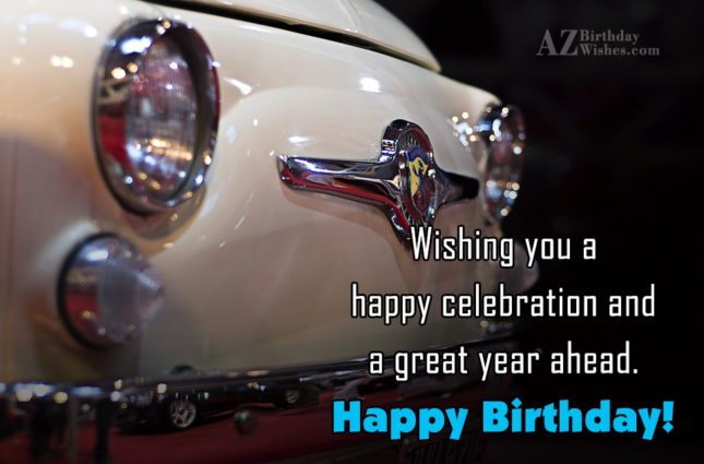 Wishing you a happy celebration… - AZBirthdayWishes.com