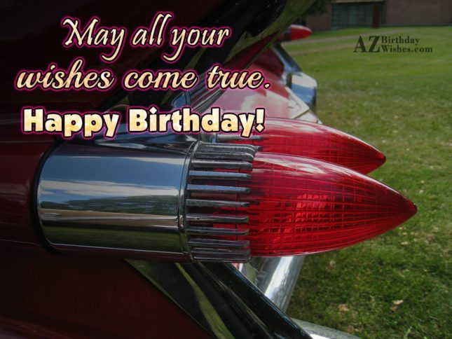 May all your wishes… - AZBirthdayWishes.com