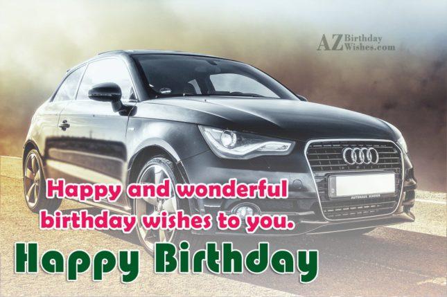 Happy and wonderful birthday wishes… - AZBirthdayWishes.com