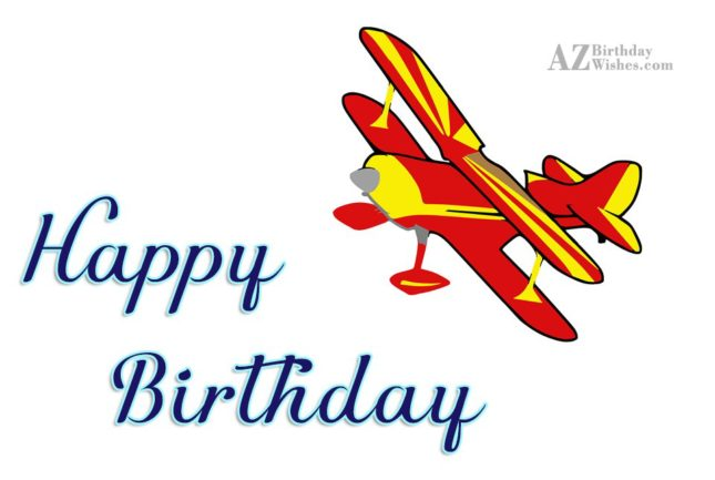 Happy birthday with cartoon plane… - AZBirthdayWishes.com