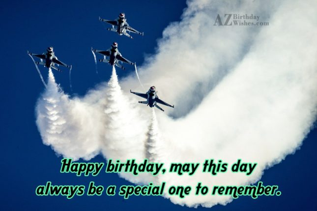 May this day always be a special one… - AZBirthdayWishes.com