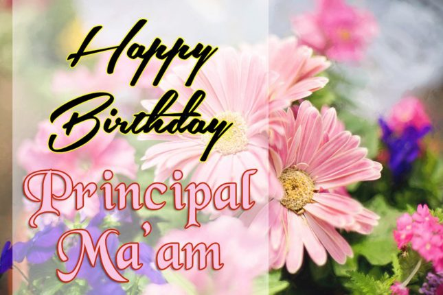 Birthday Wishes to Principal Mam - AZBirthdayWishes.com