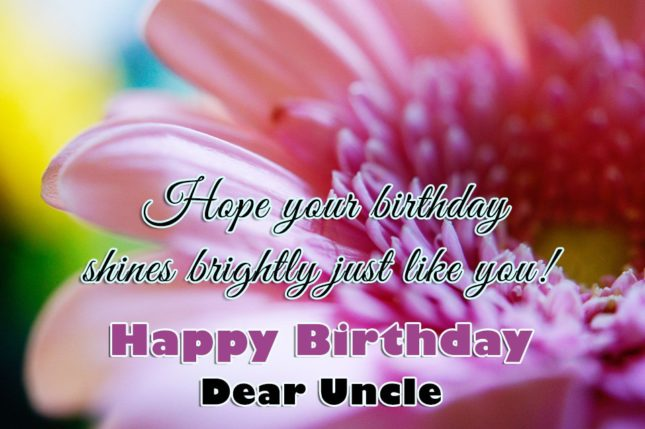 Hope your birthday shines brightly like you uncle… - AZBirthdayWishes.com