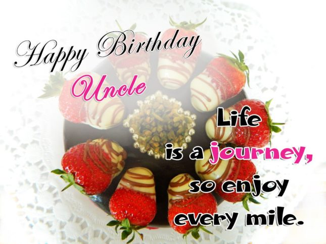 Happy birthday uncle.. Life is a journey… - AZBirthdayWishes.com