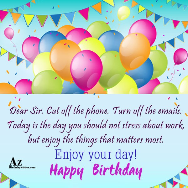 Today is the day you should not stress… - AZBirthdayWishes.com