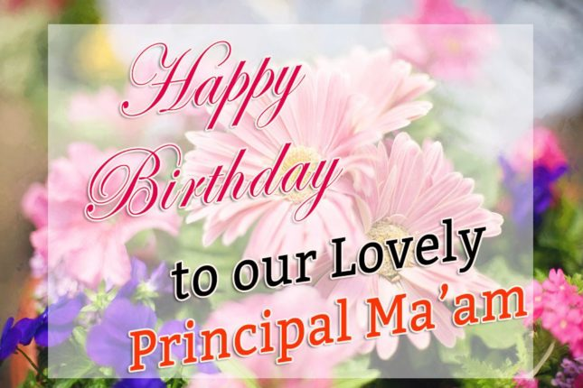 Happy birthday to our lovely Principal Ma'am… - AZBirthdayWishes.com
