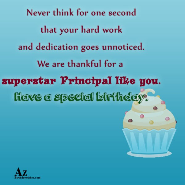 We are thankful for a superstar principal… - AZBirthdayWishes.com