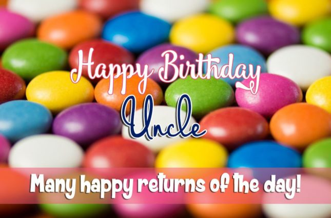 Many happy returns of the day uncle… - AZBirthdayWishes.com