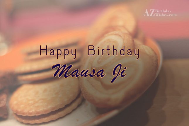 Happy Birthday Mausa Ji - AZBirthdayWishes.com