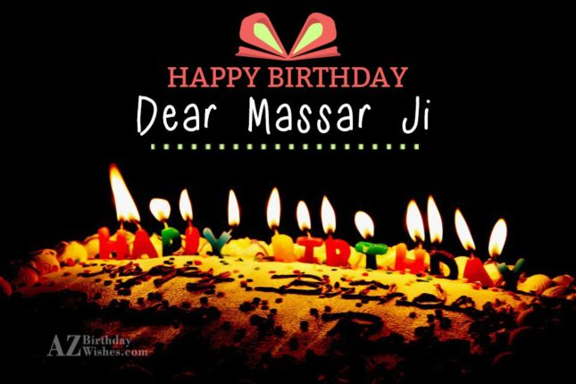 Happy Birthday dear Massar Ji - AZBirthdayWishes.com