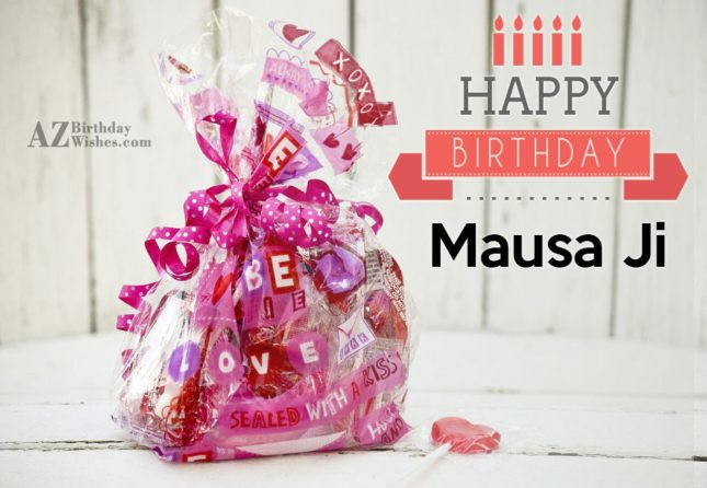 Wishing birthday to Mausa Ji - AZBirthdayWishes.com