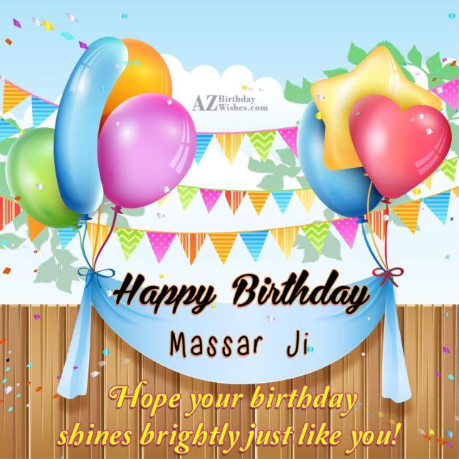 Happy birthday Massar Ji - AZBirthdayWishes.com