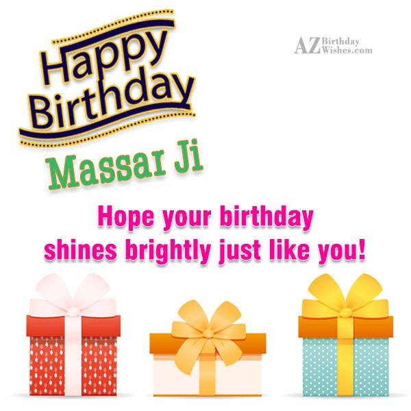 Happy birthday greetings to Massar Ji… - AZBirthdayWishes.com