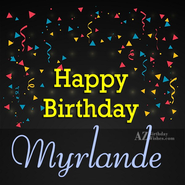 Happy Birthday Mirlande - AZBirthdayWishes.com