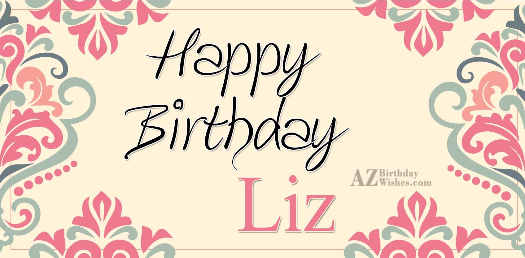 Happy Birthday Liz