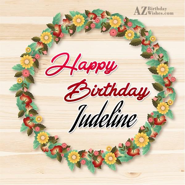 Happy Birthday Judeline - AZBirthdayWishes.com