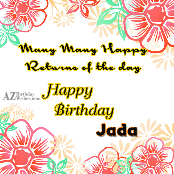 Happy Birthday Jada - AZBirthdayWishes.com
